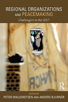 Regional Organizations and Peacemaking PDF