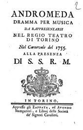 Andromeda dramma per musica da rappresentarsi nel Regio Teatro di Torino nel carnevale del 1755...