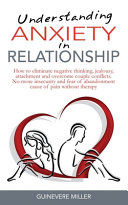 Understanding Anxiety in Relationship