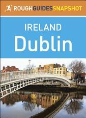 Dublin  Rough Guides Snapshot Ireland  PDF