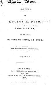 Letters of Lucius M. Piso: Volume 1