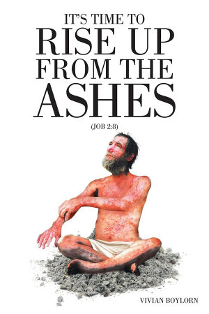 It s Time to Rise Up From the Ashes PDF