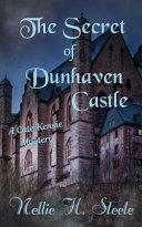 The Secret of Dunhaven Castle
