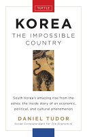 Korea  The Impossible Country PDF
