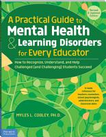 A Practical Guide to Mental Health   Learning Disorders for Every Educator PDF