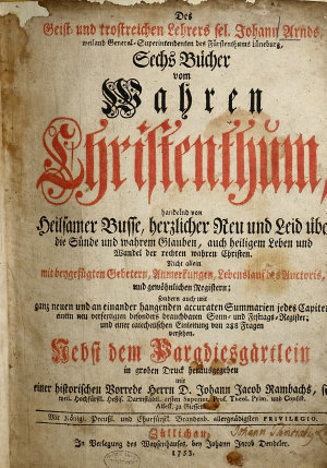 Des Geist  und trosteichen Lehrers sel  Johann Arnds     Sechs B  cher vom Wahren Christenthum PDF