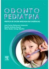 Odontopediatria: Prática de Saúde Baseada em Evidências