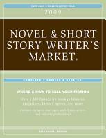2009 Novel   Short Story Writer s Market   Listings PDF