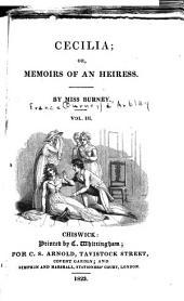 Cecilia, Or, Memoirs of an Heiress: Volume 3