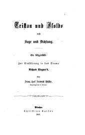 Tristan und Isolde nach Sage und Dichtung: ein Skizzenbild zur Einführung in das Drama Richard Wagner's