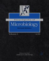 Encyclopedia of Microbiology, Four-Volume Set: Edition 2