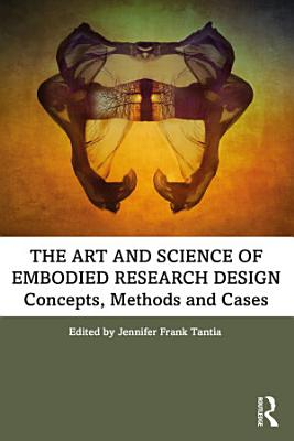 The Art and Science of Embodied Research Design