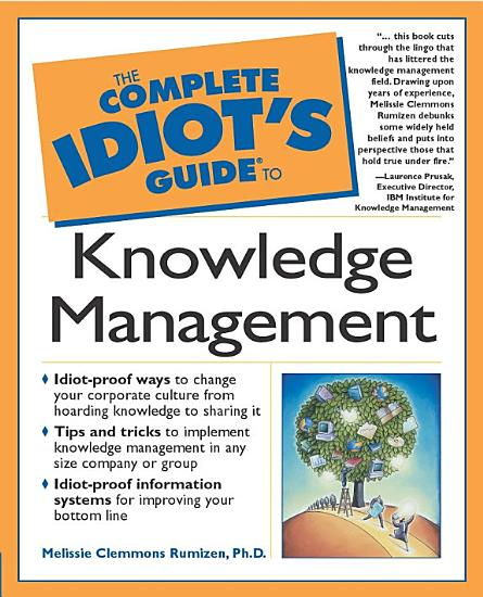 The Complete Idiot s Guide to Knowledge Management PDF