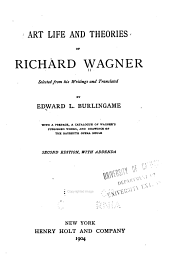 Art, Life, and Theories of Richard Wagner