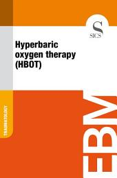 Hyperbaric oxygen therapy (HBOT)