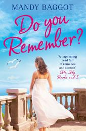 Do You Remember?: A gripping and emotional romance perfect summer holiday reading