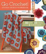 Go Crochet! Afghan Design Workshop