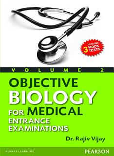 Objective Biology for Medical Entrance Examinations Book