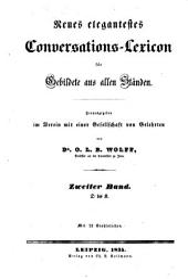 Neues elegantestes Conversations-Lexicon für Gebildete aus allen Ständen: Band 2