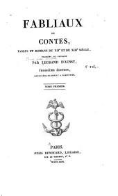 Fabliaux ou contes: fables et romans du XIIe et du XIIIe siècle, Volume1