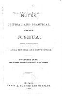 Notes  Critical and Practical  on the Book of Joshua  Designed as a General Help to Biblical Reading and Instruction PDF