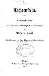 Lichtenstein: Romant. Sage aus d. württemberg. Geschichte