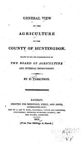 General View of the Agriculture of the County of Huntingdon
