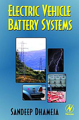 Electric Vehicle Battery Systems