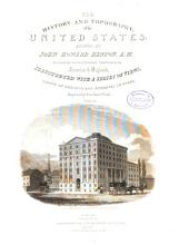 The History and Topography of the United States [of North America]: Volume 2