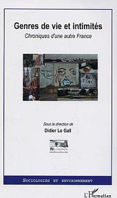 Genres de vie et intimités: Chroniques d'une autre France