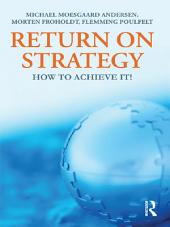 Return on Strategy: How to Achieve it!