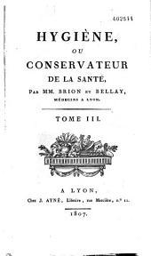 Le Conservateur de la santé: journal d'hygiène et de prophylactique