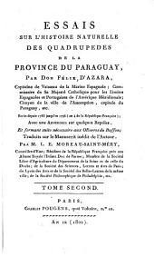 Essais sur l'histoire naturelle des quadrupèdes de la Province du Paraguay: Volume2