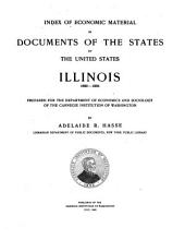 Index of Economic Material in Documents of the States of the United States: Illinois, 1809-1904: Volume 7