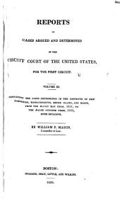 Reports of cases argued and determined in the Circuit Court of the United States for the First Circuit: Volume 3