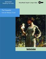 The Coquette (EasyRead Super Large 20pt Edition)