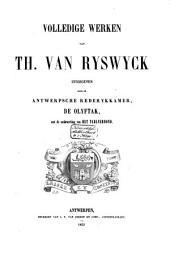 Volledige werken van Th. Van Ryswyck