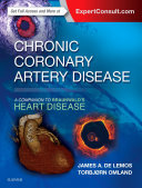 Chronic Coronary Artery Disease: A Companion to Braunwald's Heart Disease E-Book