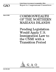 Commonwealth of the Northern Mariana Islands: Pending Legislation Would Apply U.S. Immigration Law to the CNMI with a Transition Period