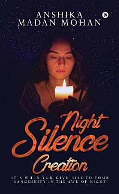 NIGHT SILENCE CREATION