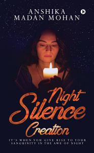 NIGHT SILENCE CREATION