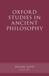 Oxford Studies in Ancient Philosophy: Volume 47