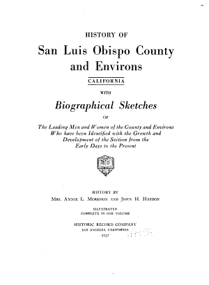 History of San Luis Obispo County and Environs  California