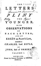 The Letters of Pliny the Younger: With Observations on Each Letter, and an Essay on Pliny's Life ...