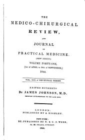 The Medico-chirurgical Review and Journal of Practical Medicine: Volume 41