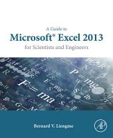 A Guide to Microsoft Excel 2013 for Scientists and Engineers PDF