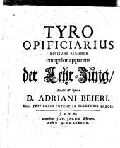 Tyro Opificiarius Editione Secunda comptior apparens der Lehr-Jung