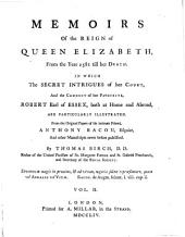 Memoirs of the Reign of Queen Elizabeth, from the Year 1581 Till Her Death: Volume 2