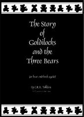 If Tolkien had written Goldilocks and the Three Bears
