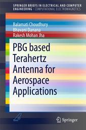 PBG based Terahertz Antenna for Aerospace Applications